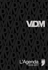 VDM : l'agenda 2016-2017