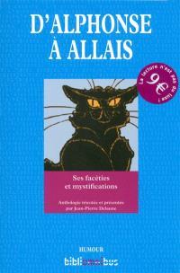 D'Alphonse à Allais : ses facéties et mystifications