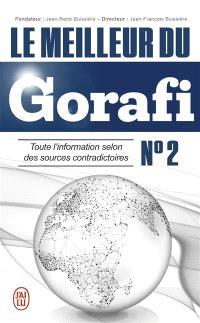Le meilleur du Gorafi : toute l'information selon des sources contradictoires. Volume 2
