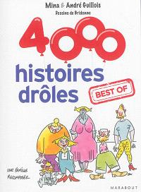4.000 histoires drôles : best of