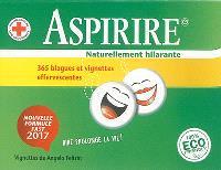 Aspirire, naturellement hilarante : 365 blagues effervescentes