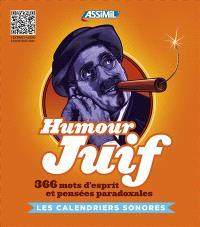 Humour juif : 366 mots d'esprit et pensées paradoxales