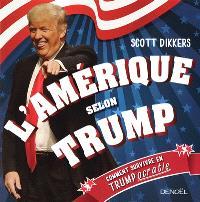 L'Amérique selon Trump : comment survivre en Trumpocratie
