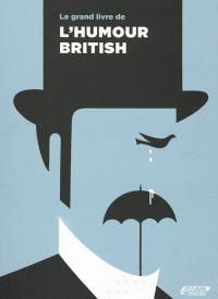 Le grand livre de l'humour british