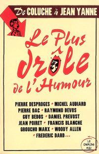 Le plus drôle de l'humour : de Coluche à Jean Yanne