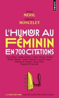 L'humour au féminin : en 700 citations
