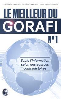 Le meilleur du Gorafi : toute l'information selon des sources contradictoires. Volume 1
