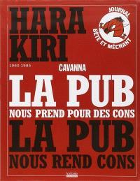 Hara Kiri, 1960-1985 : la pub nous prend pour des cons, la pub nous rend cons