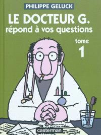 Le docteur G. répond à vos questions. Volume 1