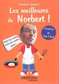Les meilleures de Norbert !