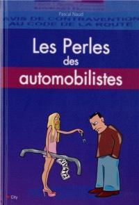 Les perles des automobilistes