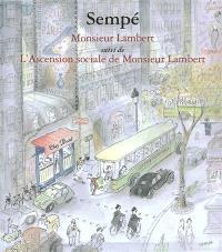 Monsieur Lambert; Suivi de L'ascension sociale de Monsieur Lambert