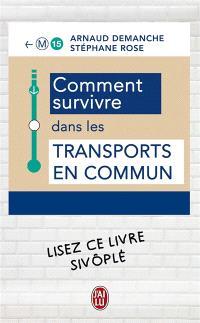 Comment survivre dans les transports en commun