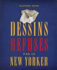 Dessins refusés par Le New Yorker