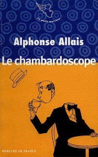 Le chambardoscope et autres contes