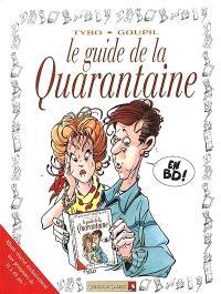 Le guide de la quarantaine en BD