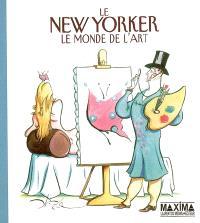 Le New Yorker : le monde de l'art : une sélection de dessins