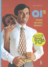 QI 2, le test de votre chance !