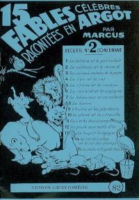 15 fables célèbres racontées en argot. Volume 2