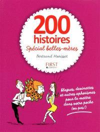 200 histoires spécial belles-mères : blagues, devinettes et autres aphorismes pour la mettre dans votre poche (ou pas !)