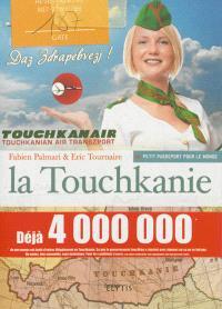 Aventures en Touchkanie