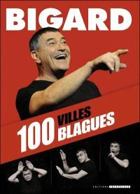Bigard : 100 villes, 100 blagues