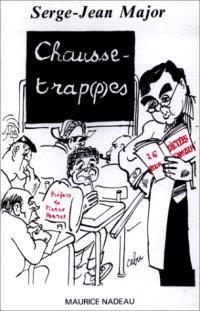 Chausse-trap(p)es : vingt-six dictées amusantes comportant (presque) toutes les difficultés de la langue française