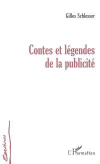 Contes et légendes de la publicité