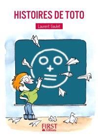 Histoires de Toto : 150 blagues irrésistibles pour petits et grands enfants