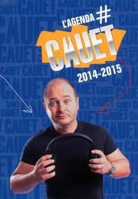 L'agenda Cauet 2014-2015