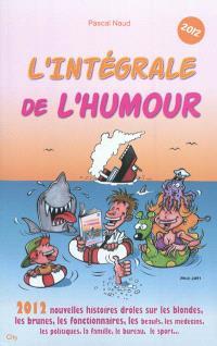 L'intégrale de l'humour 2012