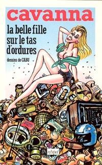 La Belle fille sur le tas d'ordures
