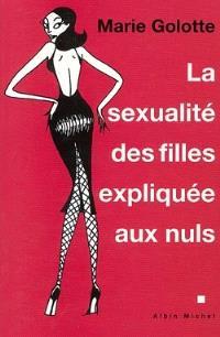 La sexualité des filles expliquée aux nuls