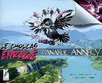Le choucas enragé : canarde Annecy