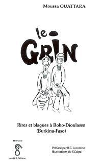 Le grin : rires et blagues à Bobo-Dioulasso, Burkina Faso
