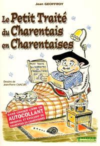 Le petit traité du Charentais en charentaises