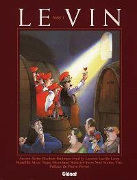 Le vin. Volume 1