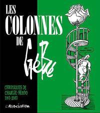Les colonnes de Gébé : chroniques de Charlie-Hebdo, 1993-2003