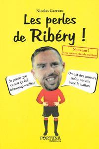 Les perles de Ribéry !