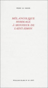 Mélancolique hommage à monsieur de Saint-Simon