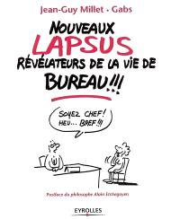 Nouveaux lapsus révélateurs de la vie de bureau !!!