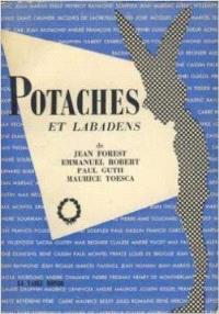 Potaches et labadens ou la Classe intemporelle : d'après l'émission radiophonique de Jean Forest et Emmanuel Robert