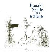 Ronald Searle dans Le Monde