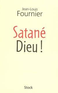Satané Dieu !