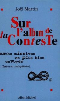 Sur l'album de la conteste : baths missives et plis bien envoyés : lettres en contrepèteries et hommage à Raymond Queneau