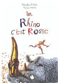 Un rhino, c'est rosse
