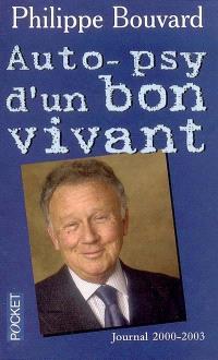 Auto-psy d'un bon vivant : journal 2000-2003