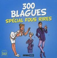 300 blagues : spécial fous rires