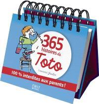 365 histoires de Toto : 100 % interdites aux parents !