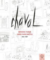Chaval : dessins parus dans Paris Match, 1951-1967
